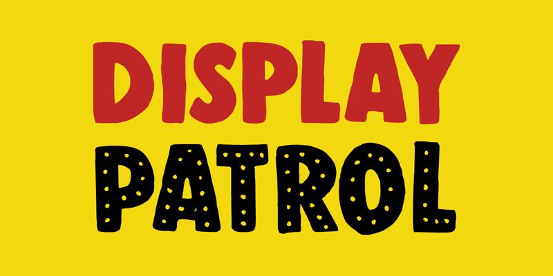 DK Display Patrol