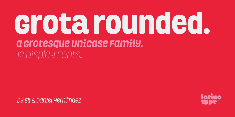 Grota Rounded - Fontlot com