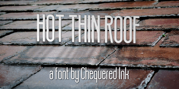 Hot Thin Roof
