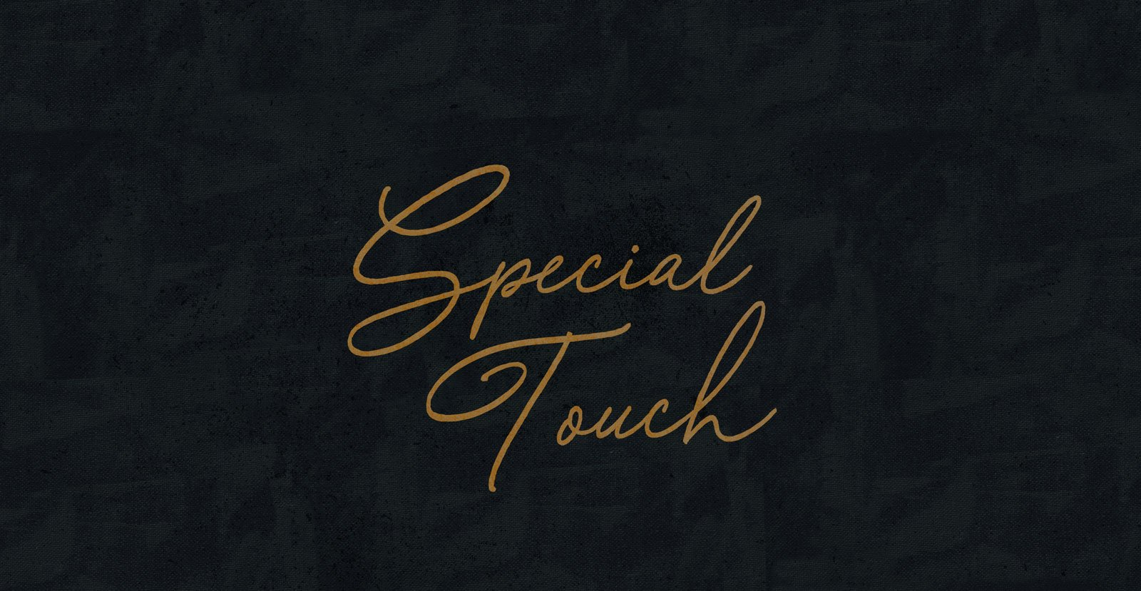 Special Touch Script