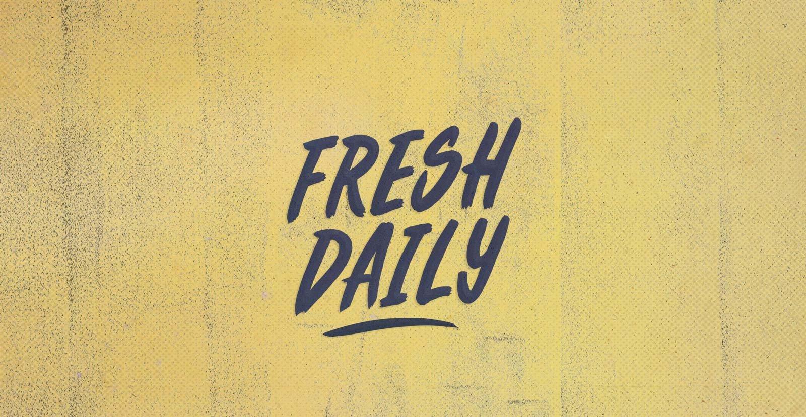 Fresh Daily Script
