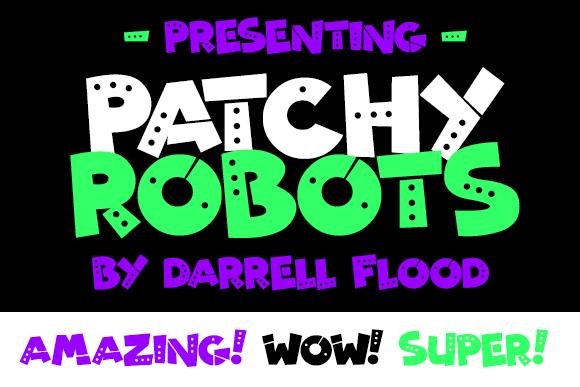 Patchy Robots