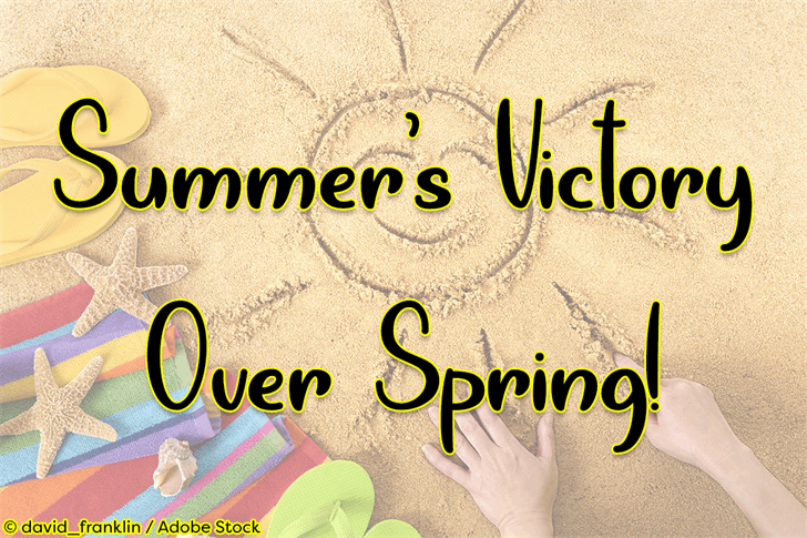 Summers Victory Over Spring