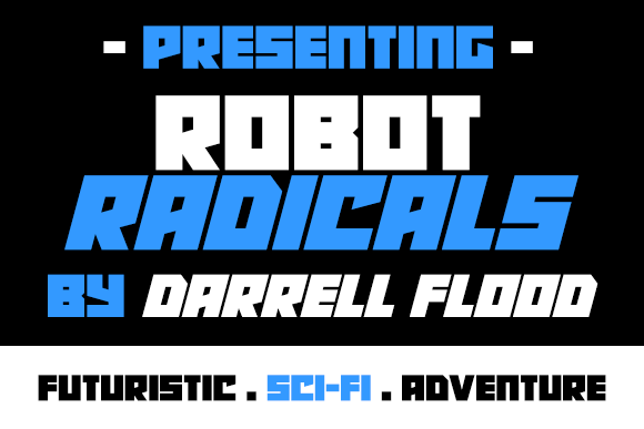 Robot Radicals